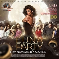 Luna Party: EDM November Session (2019) MP3 320 KBPS