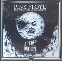 Pink Floyd - A Trip to the Moon The Early 1972 Concerts (2019) Mp3 (320kbps) [Hu...