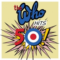 The Who - The Who Hits 50 (Deluxe) (2019) Mp3 (320kbps) [Hunter]