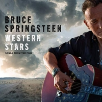 Bruce Springsteen - Western Stars Songs From The Film (OST) (2019) 320 kbps