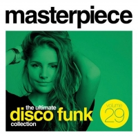 VA - Masterpiece vol. 29 - The Ultimate Disco Funk Collection (2019) (320) [DJ]