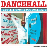 VA - Soul Jazz Records Presents Dancehall The Rise of Jamaican Dancehall Culture...