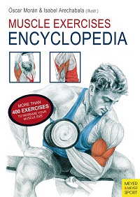 Muscle Exercises Encyclopedia - More Than 400 Excercises to Increase Your Muscle...