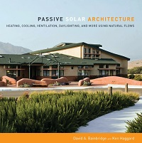 Passive Solar Architecture - Heating, Cooling, Ventilation, Daylighting and More...