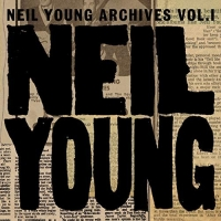 Neil Young - Neil Young Archives Vol. I (1963 - 1972) Mp3 320kbps [PMEDIA] ️...