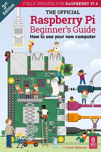THE OFFICIAL Raspberry Pi Beginner's Guide - How to Use Your New Computer, 3rd E...
