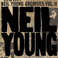 Neil Young - Neil Young Archives Vol. II (1972 - 1976) (2020) Mp3 320kbps [PMEDI...